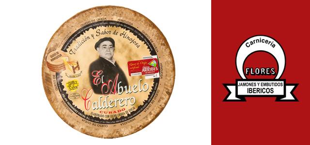 Descubre el sabor del queso curado El Abuelo Calderero